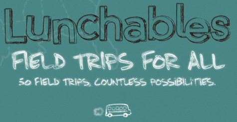 Lunchables Field Trips For All