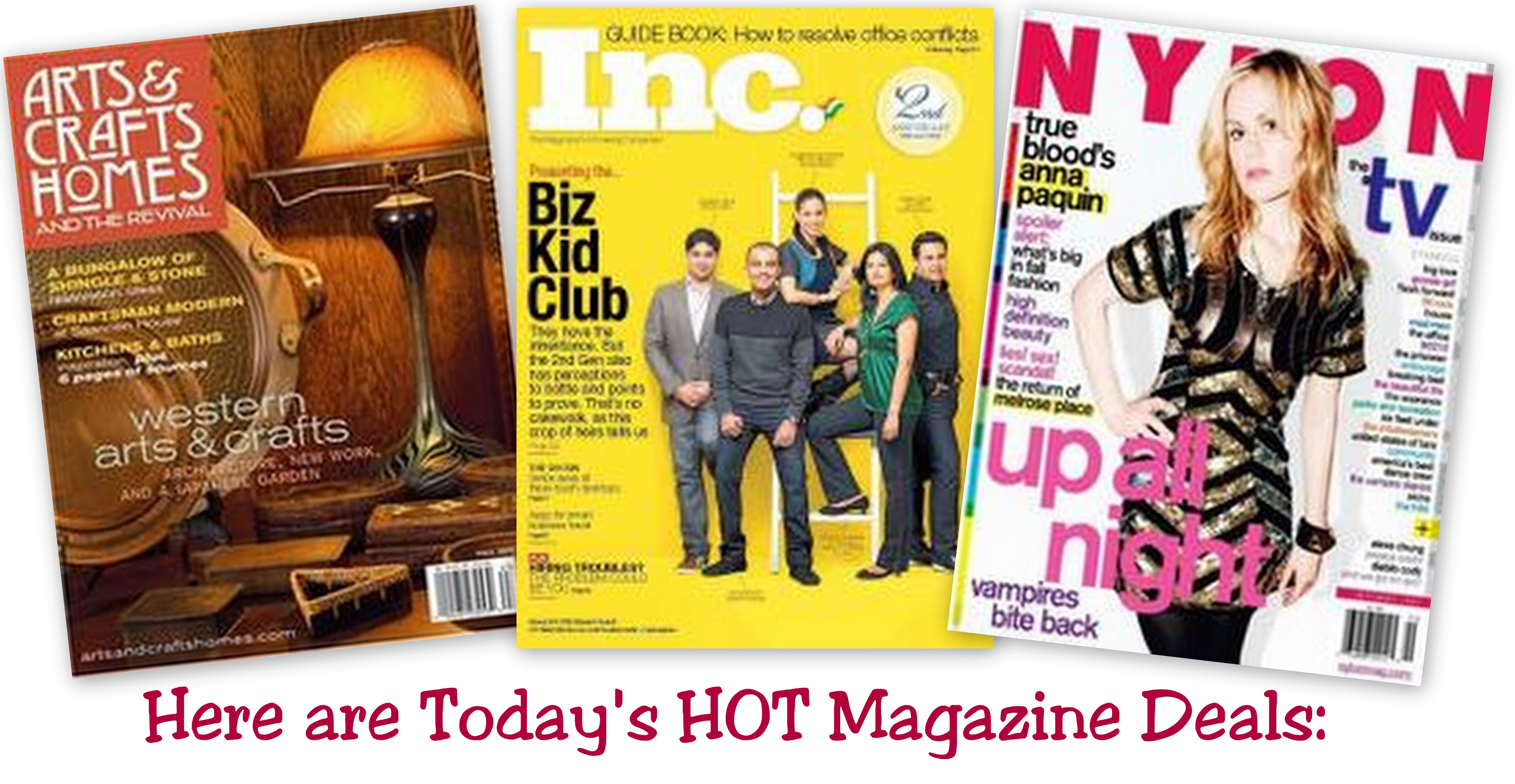 Daily Magazine Deals Arts Crafts Homes Inc And Nylon