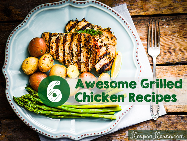 6 Awesome Grilled Chicken Recipes