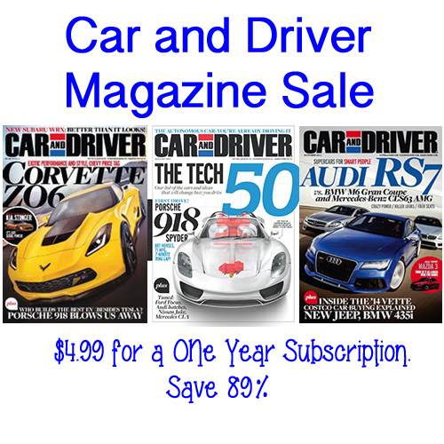 Car and Driver Magazine Only $4.99 a Year!