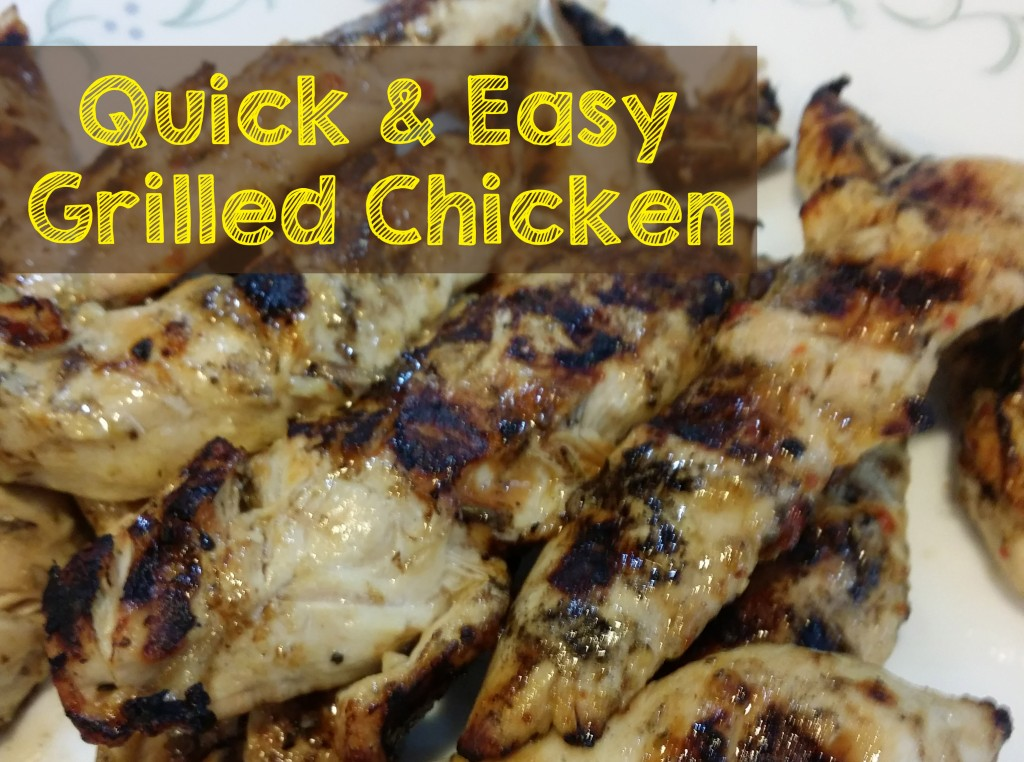 Quick and Easy Grilled Chicken