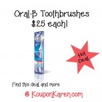 Oral B only $0.25 at Walgreens