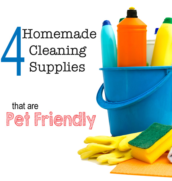 Pet Friendly Homemade Cleaning Supplies