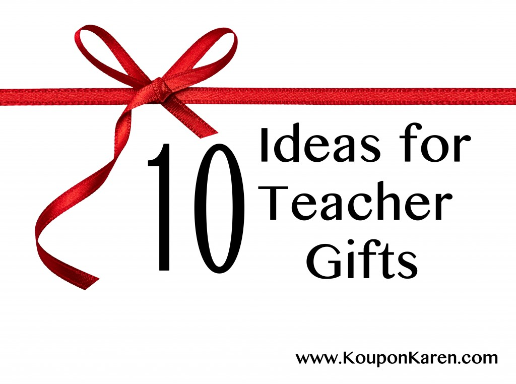 10 Ideas for Teacher Gifts