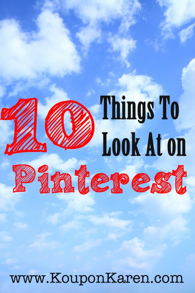 10 Things to Look At on Pinterest