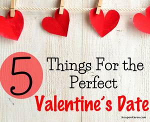 5 Things For The Perfect Valentine's Date