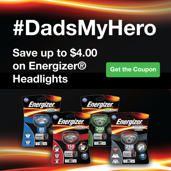 Great Savings on Energizer® Headlights just in time for Father's Day!