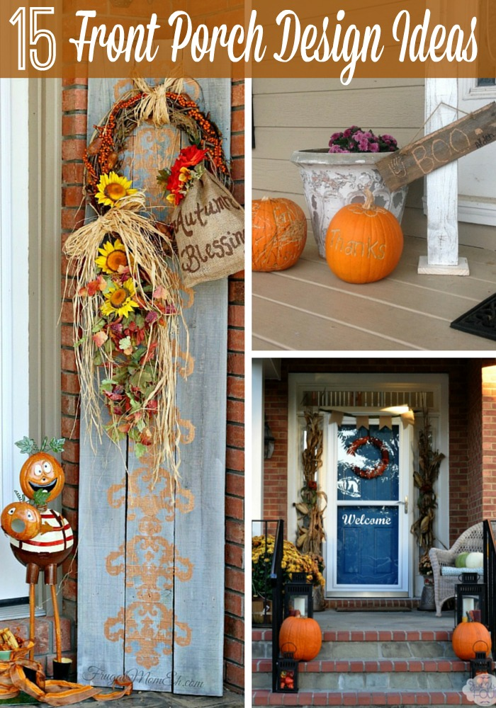 Porch Design Ideas - Try one of these for Fall!