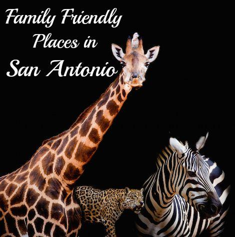 Family Friendly Places in San Antonio