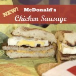 Have you tried the new McDonald's Chicken Sausage? {and a ..